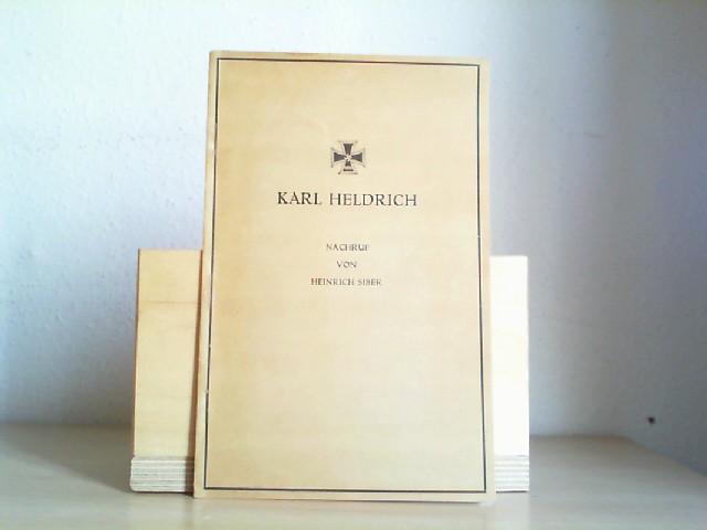 Karl Heldrich. Nachruf von Heinrich Siber. Sonderdruck aus der Zeitschrift der Savigny-Stiftung für Rechtsgeschichte, LX. Band, Romanistische Abteilung.
