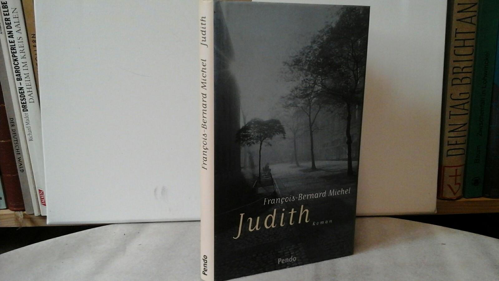 Judith. Roman. Erste /1./ Ausgabe.
