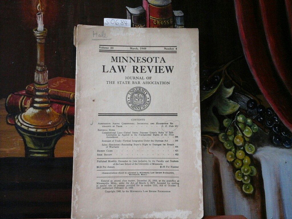 Minnesota Law Review. Journal of the State Bar Association. Published monthly, December to June, Inclusive. Volume 33, March 1949, No.4.