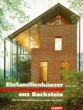 Einfamilienhäuser aus Backstein. Über 40 individuelle Bauten aus Ziegel und Klinker.
