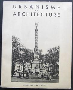 Urbanisme et Architecture. Études écrites et publiés en l