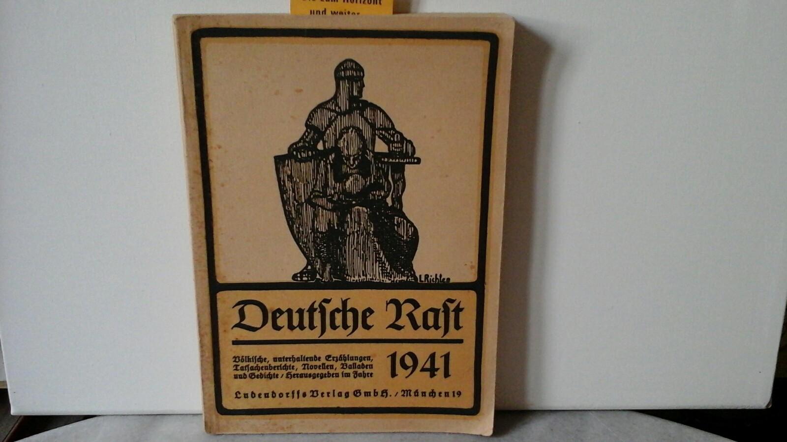 Deutsche Rast. 1941. (früher Tannenberg-Jahrbuch). Zusammengestellt von Hanno v. Kemnitz. Zeichnungen von Hans Günther Strick.