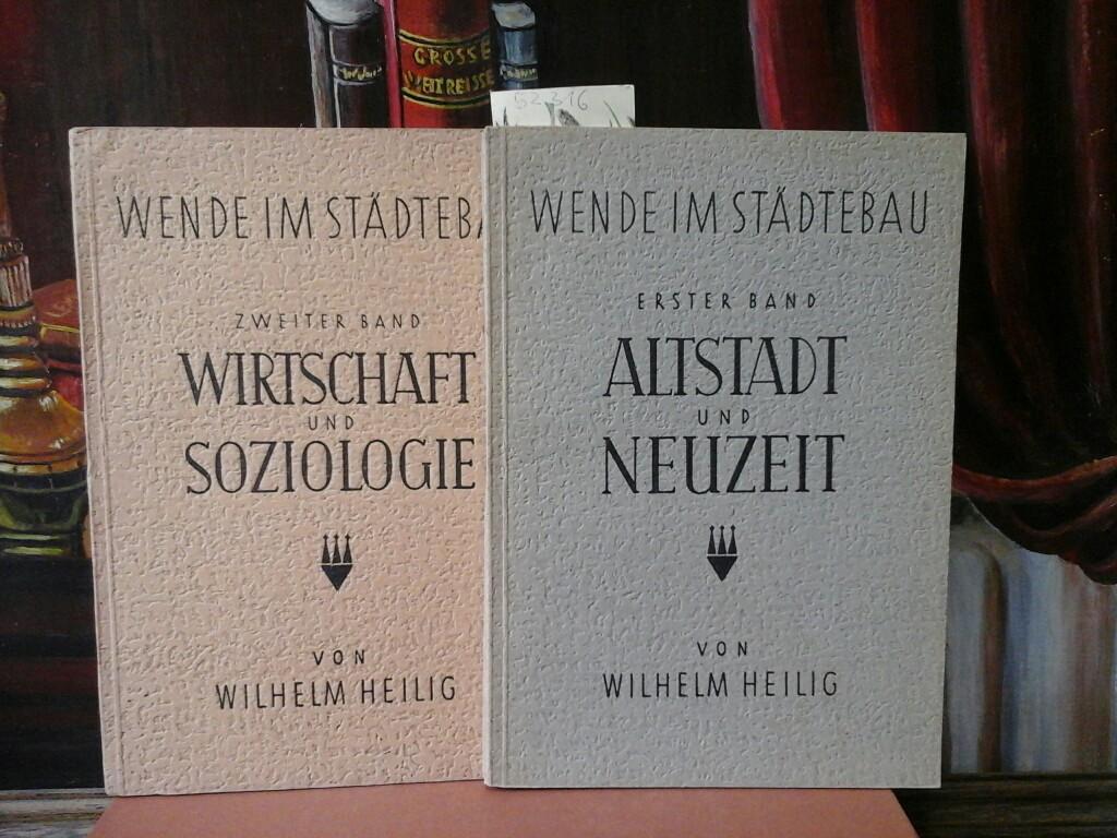Wende im Städtebau. Erster und zweiter Band. Altstadt und Neuzeit // Wirtschaft und Soziologie.