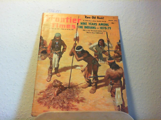 Frontier Times.  All True - All Fact - Stories of the Real West. February-March 1963, Vol. 37, No. 2, New Series No. 22. Extra! The Rocky Mountain news!; Pete Lassen, the venerable voyager; The town that Cooper killed; The lone bandit.
