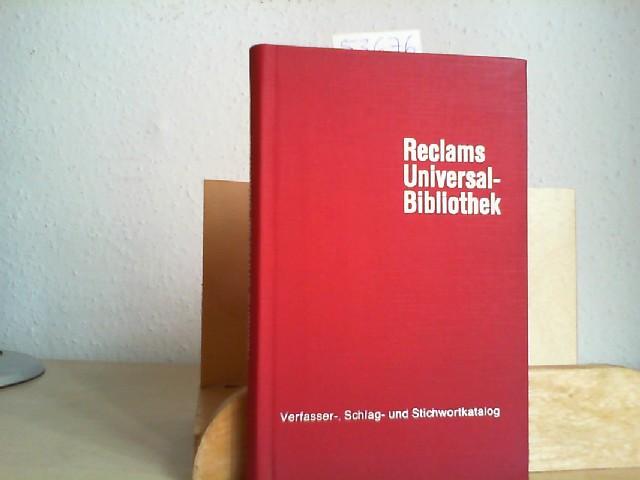 Reclams Universal-Bibliothek. Verfasser-, Schlag- und Stichwortkatalog. Stand: November 1967.