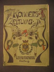 Kommers-Zeitung Ib. (= 1b) Lehrerseminar Friedberg. Erste /1./ Ausgabe.
