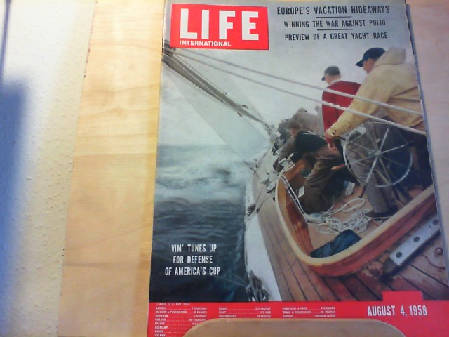 LIFE. International Edition. August 4, 1958. European´s vacation hideways, Winning the ar against polio, Preview of a great Yacht Race.