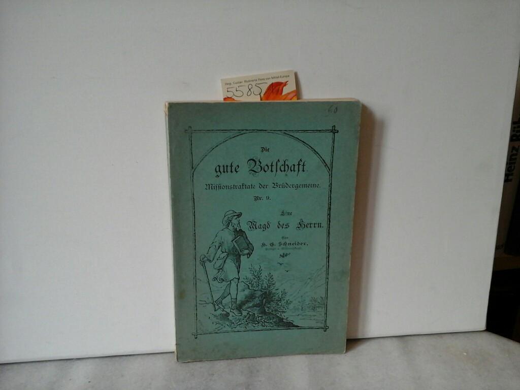 Eine Magd des Herrn. Eingerahmtes Lebensbild Hansine Hinz. Fogdals. Zweite /2./ Auflage.