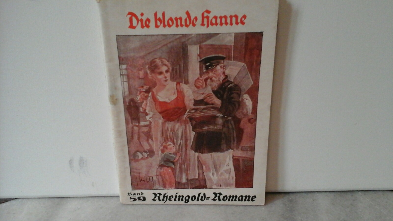 Die blonde Hanne. Originalroman von Fr. Meister. Erste /1./ Auflage.