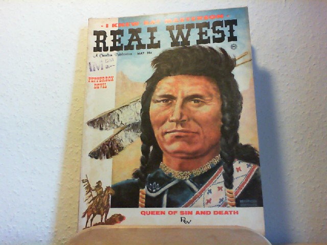 Real West. A Charlton Publication. Vol. 3, No. 11, May, 1960. Pepperbox devil; Queen of sin and death; Cannibals in the Sierras.