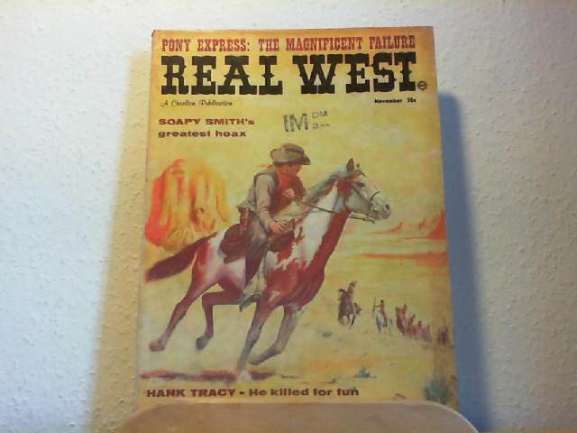 Real West. A Charlton Publication. Vol. 3, No. 14, November, 1960 // No. 56, November, 1967. Soapy Smith