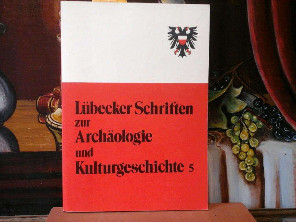 Lübecker Schriften zur Archäologie und Kulturgeschichte. Vorgeschichte - Mittelalter - Neuzeit. Amt für Vor- u. Frühgeschichte (Bodendenkmalpflege) d. Hansestadt Lübeck. Erste /1./ Ausgabe.