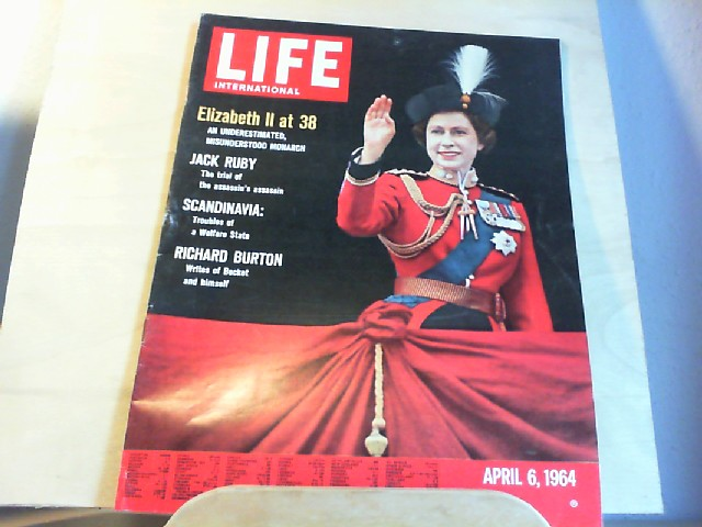 LIFE. International Edition. April 6, 1964, Vol.36, No.6. Elizabeth II at 38, an underestimated, misunderstood monarch / Jack Ruby, The trial of the assassin