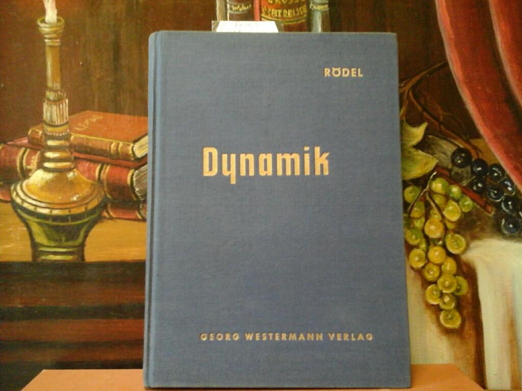 Mechanik für Ingenieure. Dynamik. (Band 4). Einschl. Schwingungslehre. Mit 243 Abbildungen. Zweite /2./ Auflage.