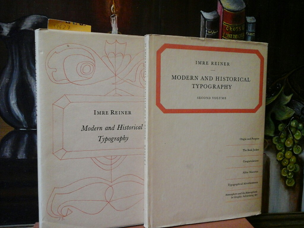 Modern and historical Typography. (Vol.1 and Vol.2) An illustrated Giude by Imre Reiner. Third /3rd/ edition.