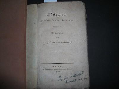 SECKENDORF,  F.K.L. FRHN. von (Übersetzer): Blüthen griechischer Dichter. Übersetzt von F.K.L. Frhn. von Seckendorf. Erste /1/. Ausgabe.