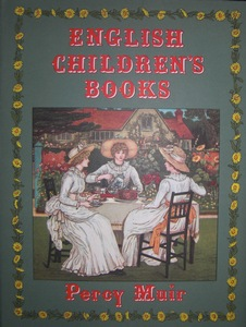 MUIR, PERCY: English Children's Books. 1600 to 1900. Second / 2./ impression.