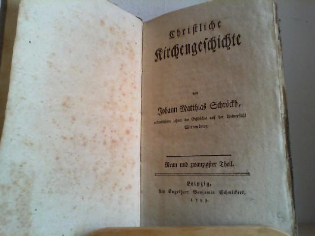 Christliche Kirchengeschichte. Neun und zwanzigster (29.) Theil.