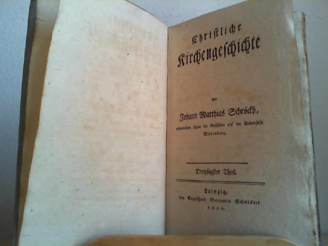 Christliche Kirchengeschichte. Dreyßigster (30.) Theil.