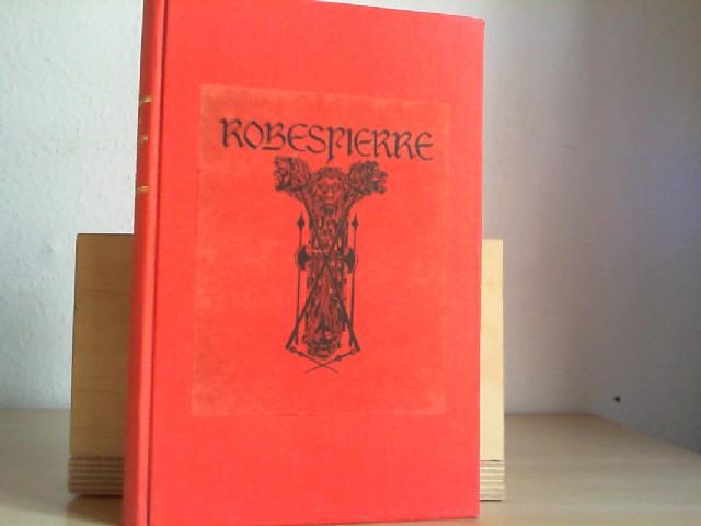 ROBESPIERRE ERINNERUNGEN. Von ihm selbst. (Hrsg. von K.Merling).