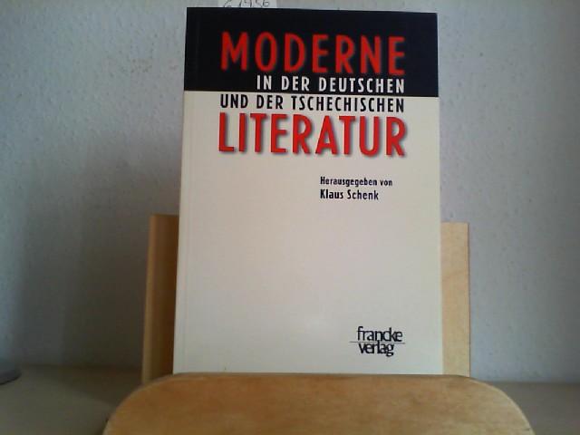 Moderne in der deutschen und der tschechischen Literatur. Erste /1./ Ausgabe.