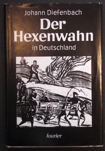 Der Hexenwahn vor und nach der Glaubensspaltung in Deutschland. Der Hexenwahn in Deutschland. 5. Reprint der Originalausgabe von 1886.