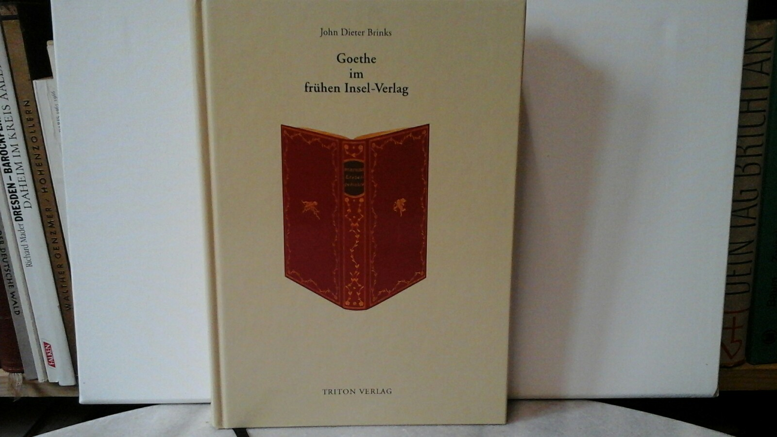 Goethe im frühen Insel-Verlag. Erste /1./ Ausgabe.