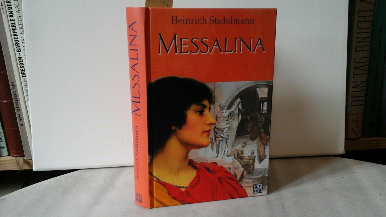 Messalina. Historischer Roman.