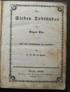 Die Sieben Todsünden. Zweite Todsünde: Der Neid. Friedrich Bastien. Nach dem Französischen frei bearb. von A.W.L.Scheel. Erste /1./ Ausgabe dieser Auflage.