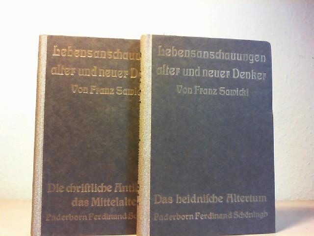 Lebensanschauungen alter und neuer Denker. Erster Band: Das heidnische Altertum // Zweiter Band: Die christliche Antike und das Mittelalter. Erste und zweite Auflage.