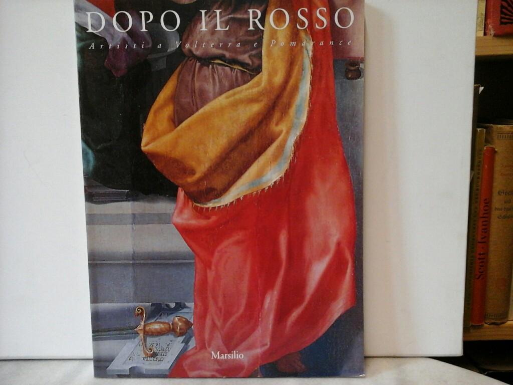 Dopo il rosso. Artisti a Volterra e Pomarance.