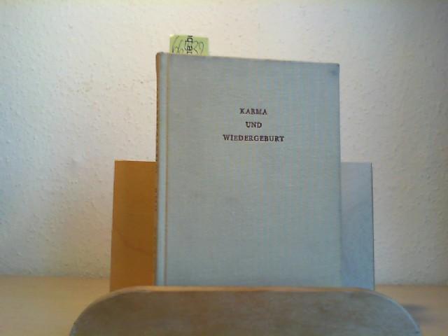 """Karma und Wiedergeburt. Or.-Titel: """"Karma and rebirth"""". Transl. by  Marguerite Allamand."""
