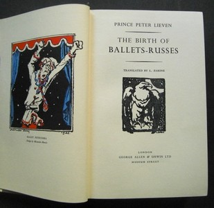 The Birth of Ballets-Russes. [with Signature!] Translated by L. Zarine. First /1./ english Edition.