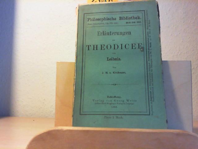 Erläuterungen zur Theodicee von Leibniz.