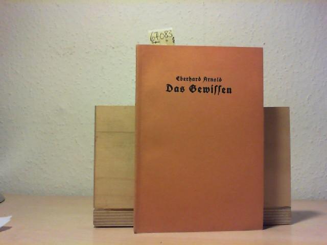 Das Gewissen. Sein Zeugnis und seine Gesundung. Erste /1./ Auflage.