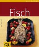KITTLER, MARTINA: Fisch. GU-Küchenratgeber. Fünfte /5./ Auflage.