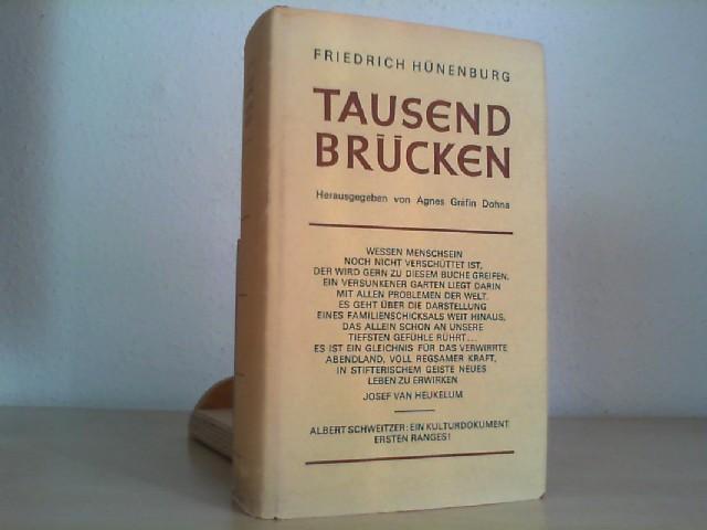 RHEIN. - DOHNA, AGNES GRÄFIN (Hrsg.): Tausend Brücken. Eine biographische Erzählung aus dem Schicksal eines Landes. 16. bis 25. Tausend wieder in ungekürzter erster Fassung.