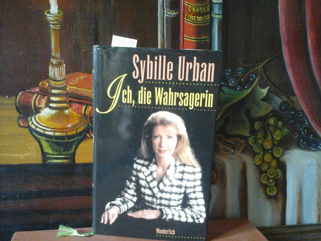 URBAN, SYBILLE: Ich, die Wahrsagerin. Erste /1./ Auflage.