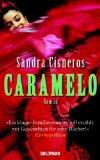 Caramelo oder Puro Cuento. Roman. Erste /1./ Ausgabe.
