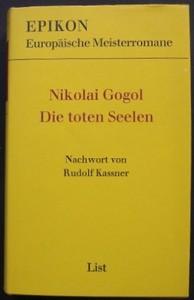 Die toten Seelen. Nachwort von Rudolf Kassner.