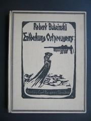 Entdeckung Ostpreussens. Fünfte /5./ erheblich erweiterte Auflage.