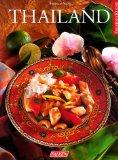Thailand. Die Gerichte für dieses Buch fotografierte Ulrich Kopp. Erste /1./ Ausgabe.