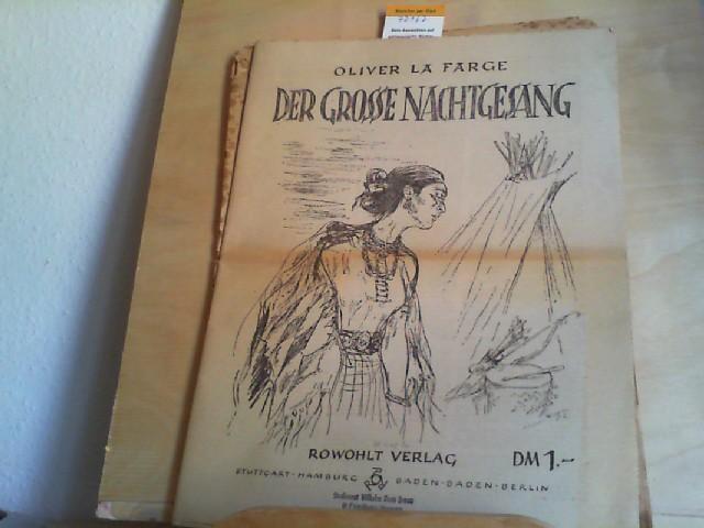 Der grosse Nachtgesang. Übersetzung von Lulu von Strauß und Torney. Nachwort von Arnold Bauer. Titelzeichnung von Helmar Becker - Berke.