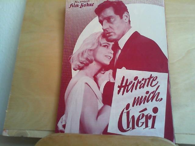 Heirate mich, Cheri. Illustrierte Film-Bühne. Nr. S 7015. Mit Paul Hubschmid, Letitia Roman, Ann Smyrner u.a.