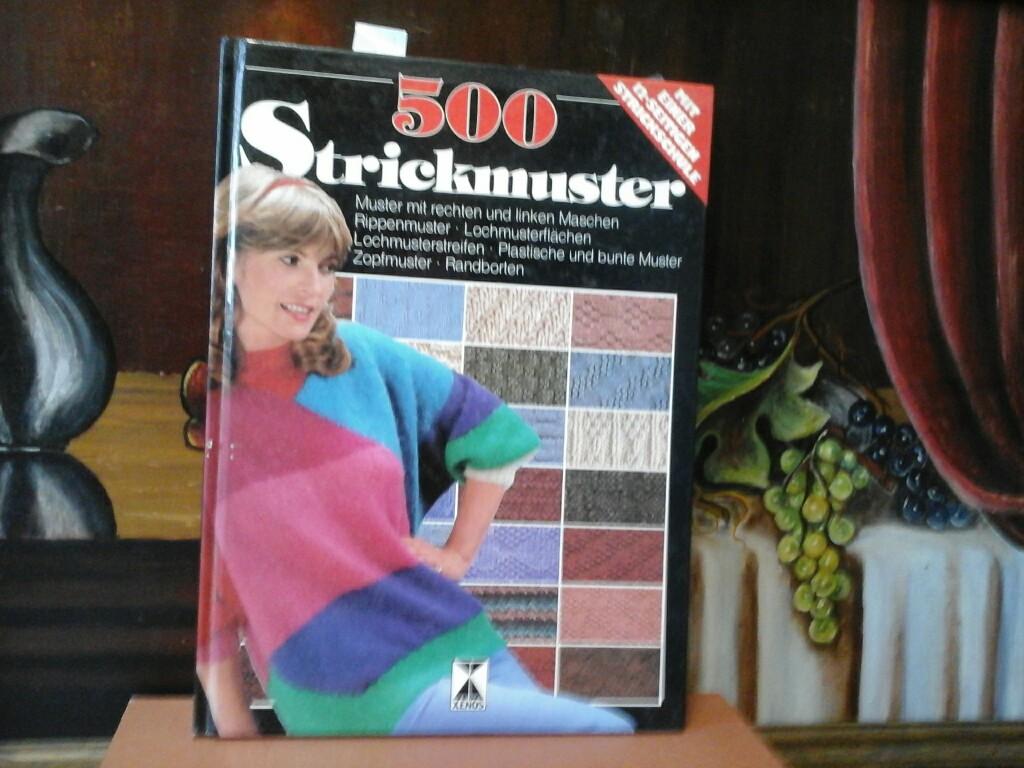 500 STRICKMUSTER. Mit einer 12-seitigen Strickschule.