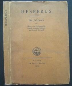 HESPERUS. Ein Jahrbuch von Hugo von Hofmannsthal, Rudolf Alexander Schröder und Rudolf Borchardt.