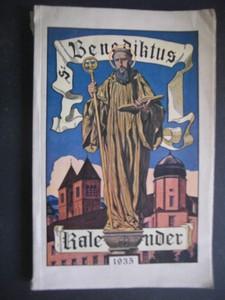 St. Benediktus Kalender für das Jahr 1935. VIII. Jahrgang. Hrsg. von der Benediktiner-Abtei