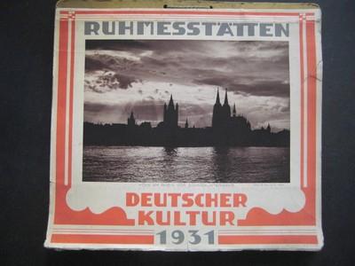 RUHMESSTÄTTEN DEUTSCHER KULTUR 1931. Wochen-Abreiß-Kalender mit Stätten und Städten deutscher Historie.