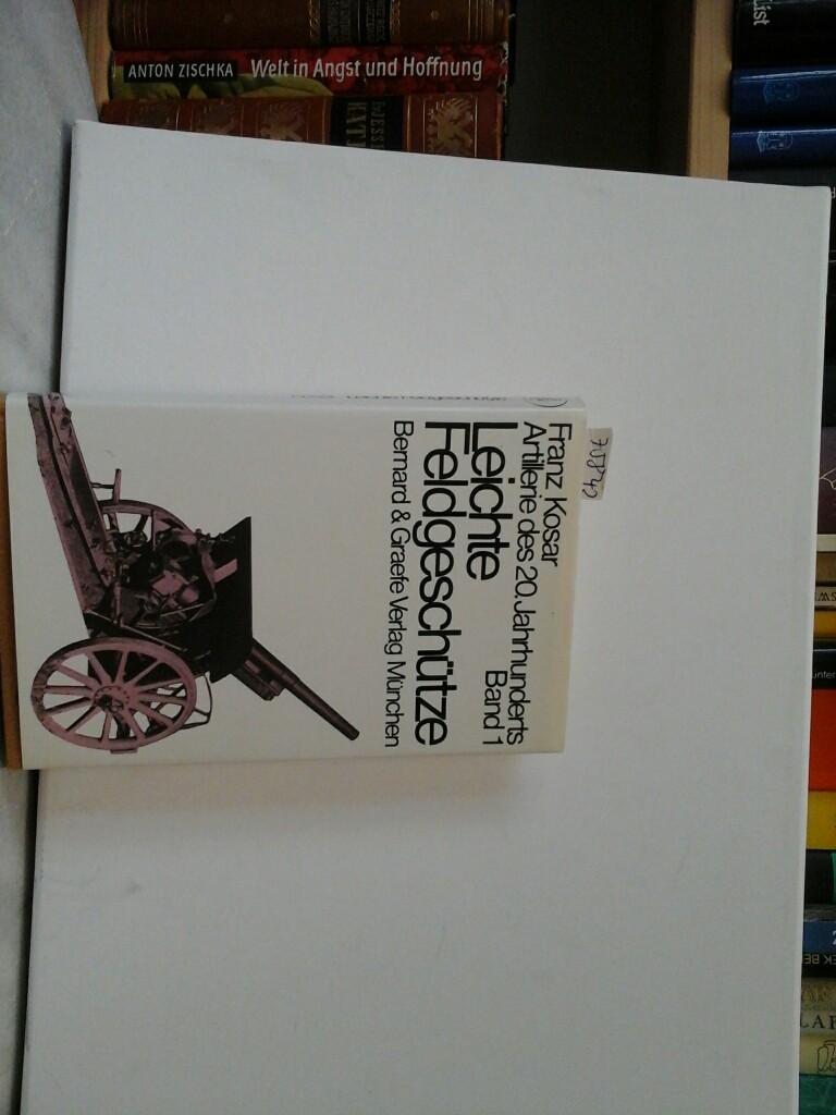 Taschenbuch der Artellerie. Band 1. Leichte Feldgeschütze. Erste /1./ Ausgabe.