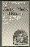 Zauber, Magie und Rituale. Pädagogische Botschaften in Märchen und Mythen. Erste /1./ Auflage.
